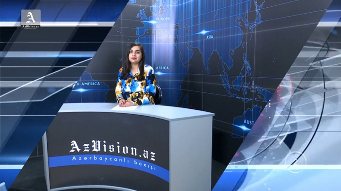 AzVision TV releases new edition of news in English for May 13 -  VIDEO