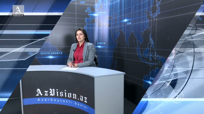 AzVision TV releases new edition of news in English for May 23 -   VIDEO