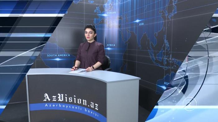 AzVision TV:  Die wichtigsten Videonachrichten des Tages auf Englisch  (22. Mai) -VIDEO