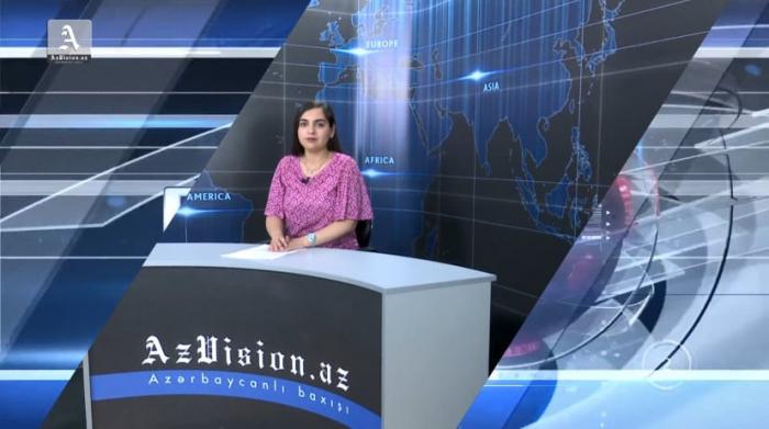 AzVision TV:  Die wichtigsten Videonachrichten des Tages auf Englisch  (21. Mai) -VIDEO