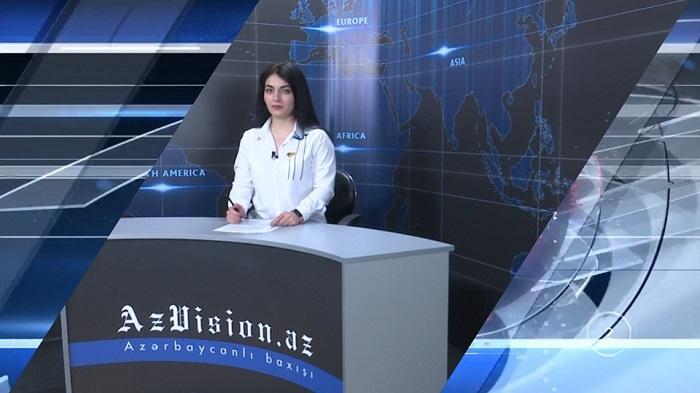 أخبار الفيديو باللغة الإنجليزية لAzVision.az-  فيديو