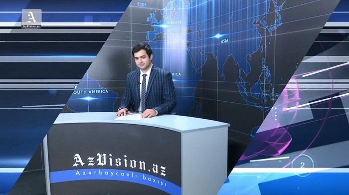 AzVision Nachrichten: Alman dilində günün əsas xəbərləri (14 may) - VİDEO