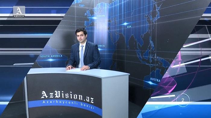 AzVision Nachrichten: Alman dilində günün əsas xəbərləri (29 may) - VİDEO