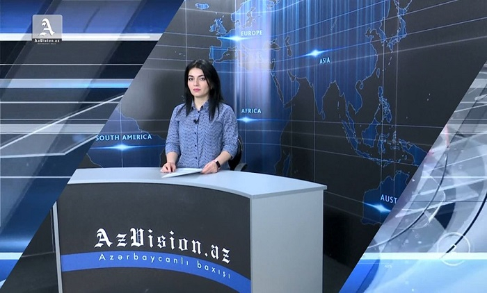 AzVision News: İngiliscə günün əsas xəbərləri (29 may) - VİDEO