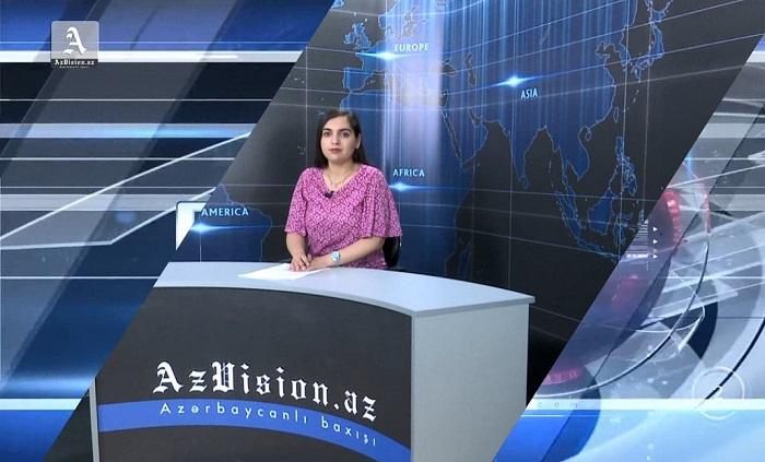 AzVision News: İngiliscə günün əsas xəbərləri (21 may) - VİDEO