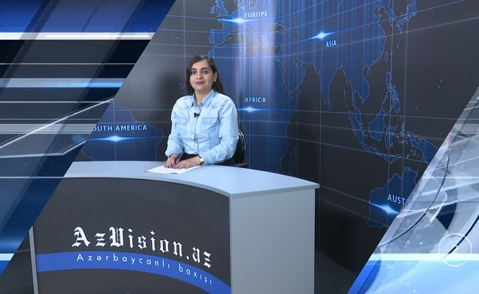 AzVision News: İngiliscə günün əsas xəbərləri (08 may) - VİDEO