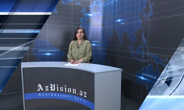 AzVision News: İngiliscə günün əsas xəbərləri (16 may) - VİDEO