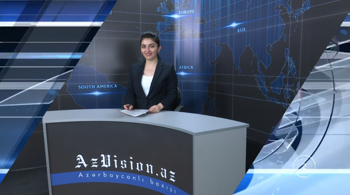 AzVision TV releases new edition of news in English for June 4 -   VIDEO