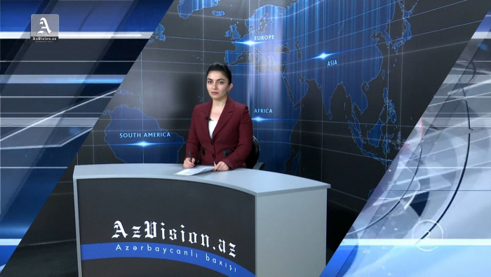 AzVision TV releases new edition of news in English for June 10 -  VIDEO