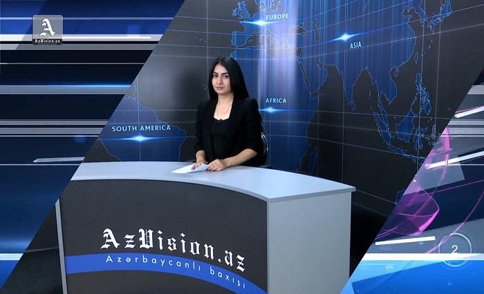 AzVision Nachrichten: Alman dilində günün əsas xəbərləri (14 iyun) - VİDEO