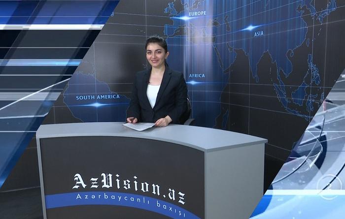 AzVision News: İngiliscə günün əsas xəbərləri (04 iyun) - VİDEO