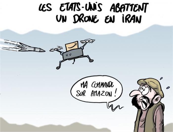 Les Etats-Unis abattent un drone iranien -   CARICATURE