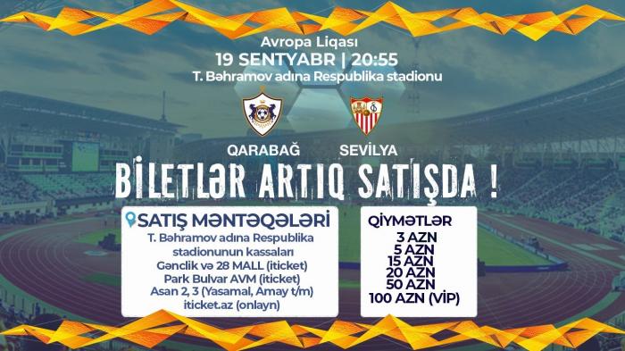 """""""Qarabağ"""" - """"Sevilya"""" matçına 20 mindən çox bilet satılıb"""