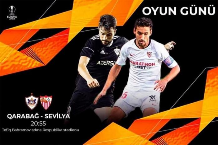 """""""Qarabağ"""" və """"Sevilya""""nın start heyətləri açıqlandı"""