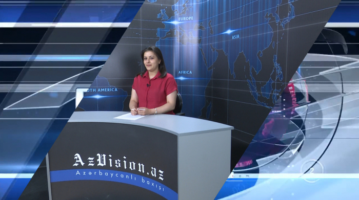 AzVision TV releases new edition of news in English for September 10 -  VIDEO