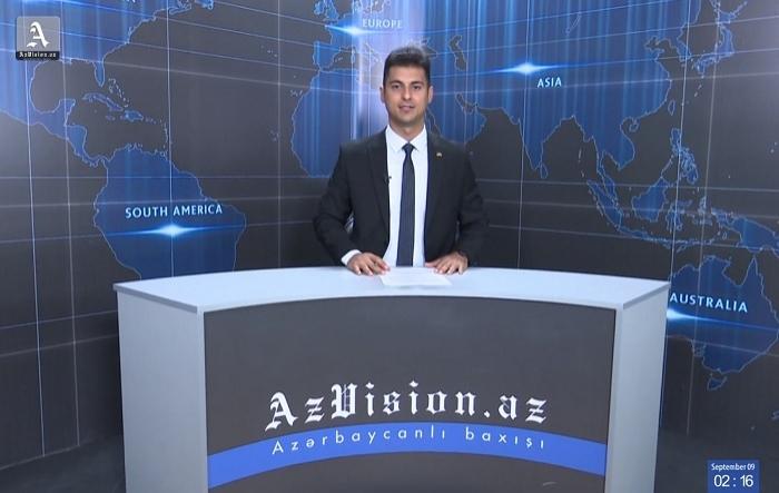 AzVision Nachrichten: Alman dilində günün əsas xəbərləri (9 sentyabr) - VİDEO