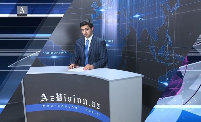 AzVision Nachrichten: Alman dilində günün əsas xəbərləri (11 dekabr) - VİDEO
