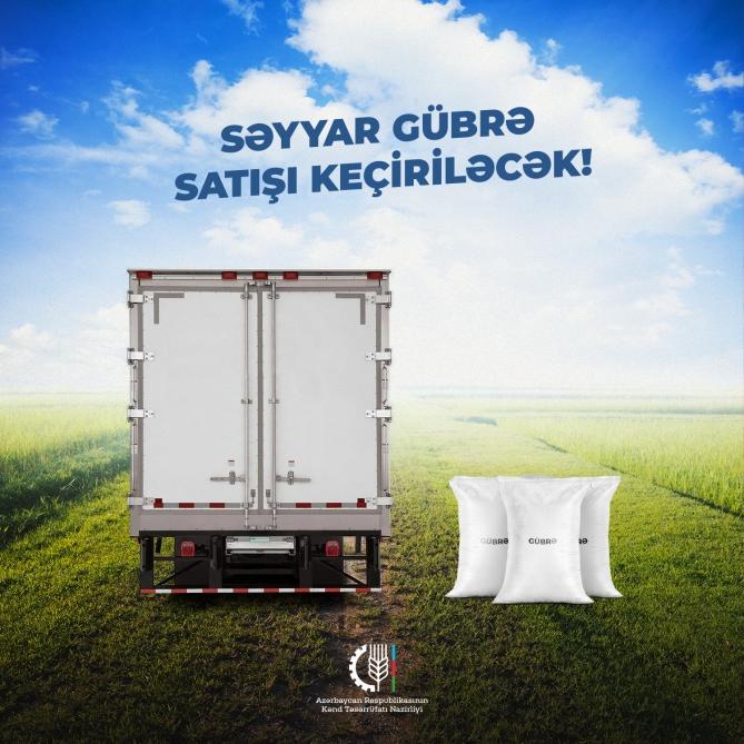 Daha 15 rayonda səyyar gübrə satışı keçiriləcək