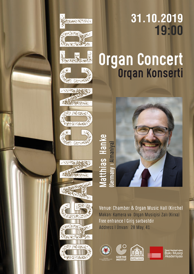 Goethe-Zentrum Baku, Evangelical Lutheran Church to present Organ Concert by Matthias Hanke