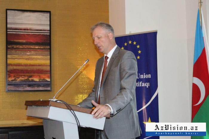"""""""بررت أذربيجان نفسها كشريك"""" - سفير الاتحاد الأوروبي"""