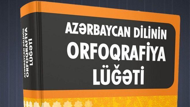 Nuevo   Diccionario ortográfico del idioma azerí   está para ser publicado