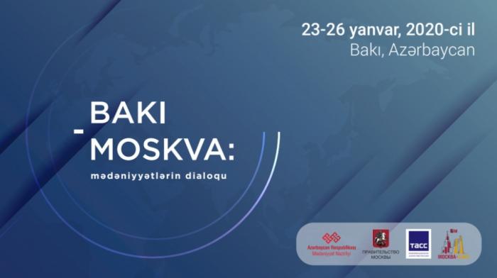 "Baku to host ""Baku-Moscow: dialogue of cultures"" conference"