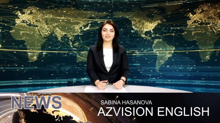 AzVision TV releases new edition of news in English for February 25 -  VIDEO