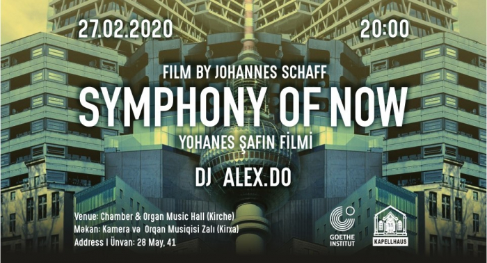 Goethe-Zentrum Baku presents Symphonic film by Johannes Schaff