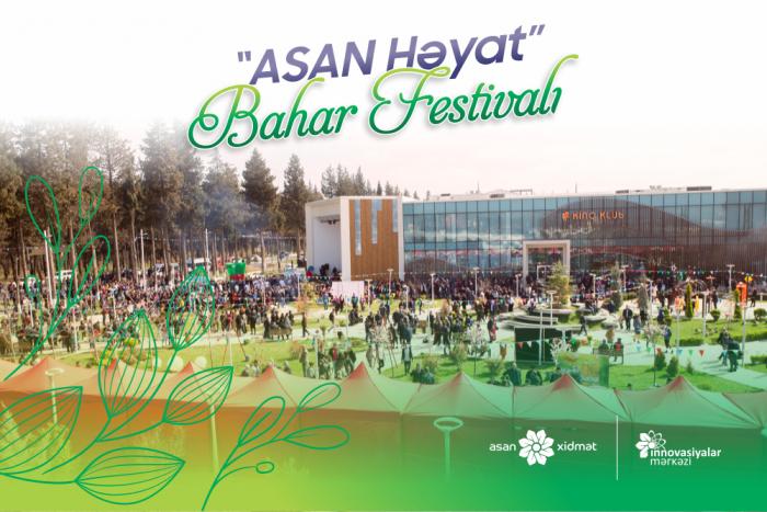 """""""ASAN Həyat"""" Bahar Festivalı keçiriləcək"""