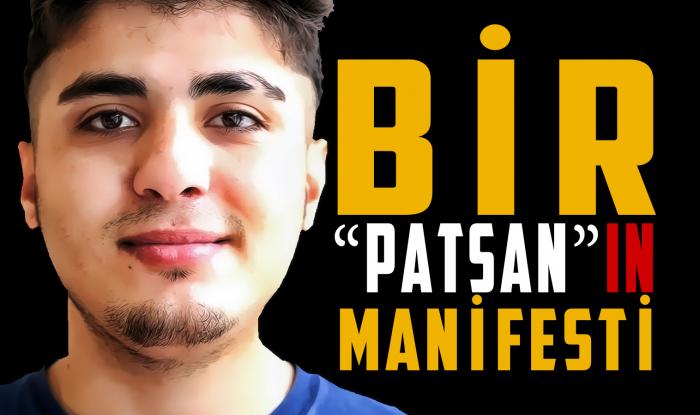 """Bir """"Patsan""""nın manifesti - VİDEOBLOQ"""