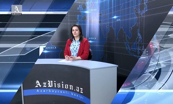 AzVision TV:  Die wichtigsten Videonachrichten des Tages auf Englisch  (17. Februar) - VIDEO