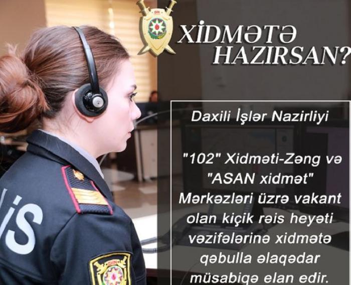 """DİN """"102"""" və """"ASAN xidmət""""ə işçi axtarır"""