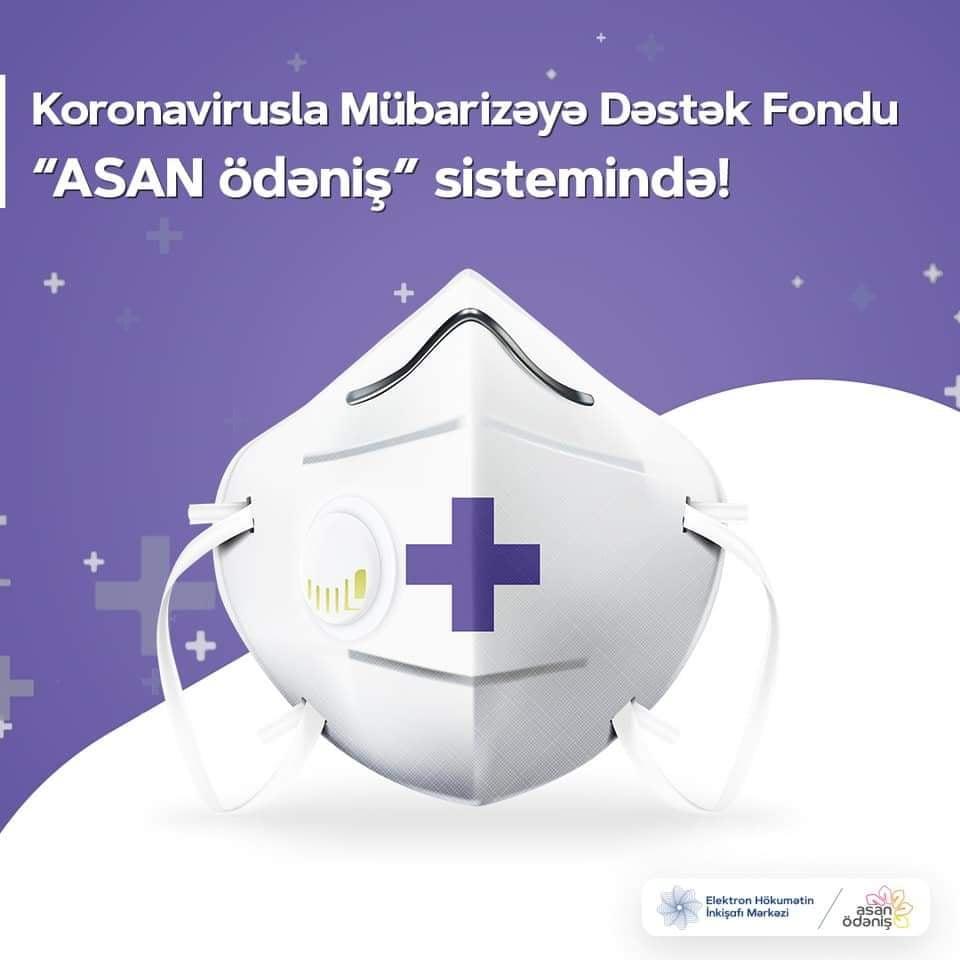 """Koronavirusla Mübarizəyə Dəstək Fondu """"ASAN ödəniş"""" sistemində"""