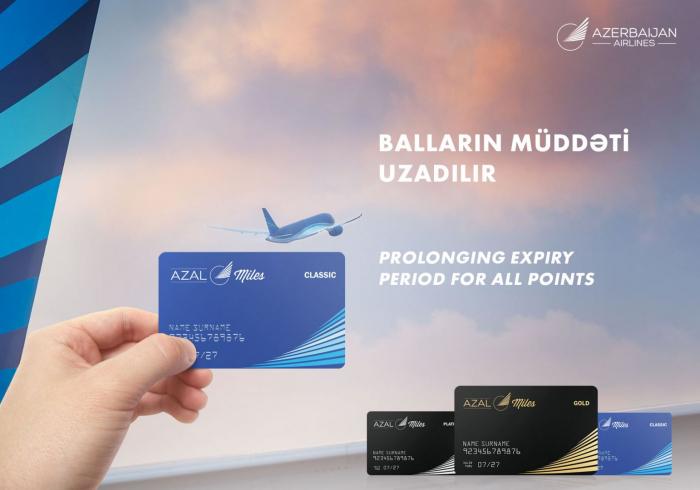 Azerbaijan Airlines to extend bonus points expiration date for AZAL-Miles members
