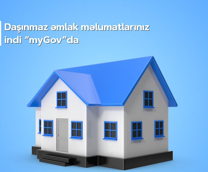 """Daşınmaz əmlaka dair məlumatlar indi """"myGov""""-da"""