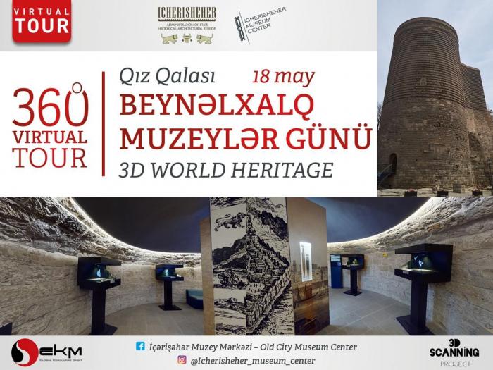 Qız Qalasına virtual tur təşkil ediləcək
