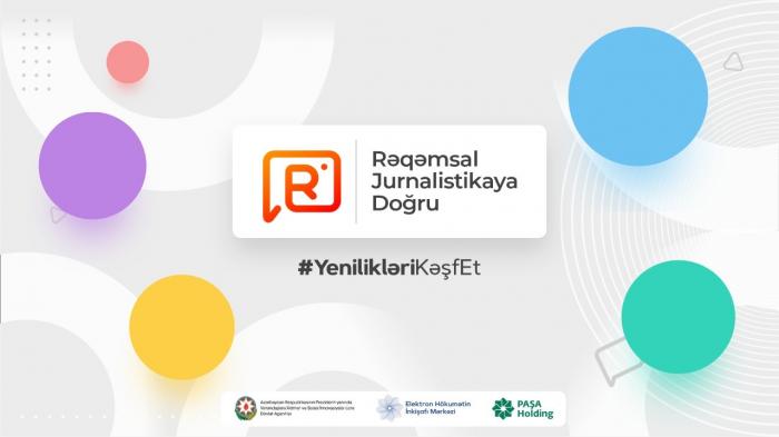 """""""Rəqəmsal Jurnalistikaya doğru"""" proqramına start verildi"""