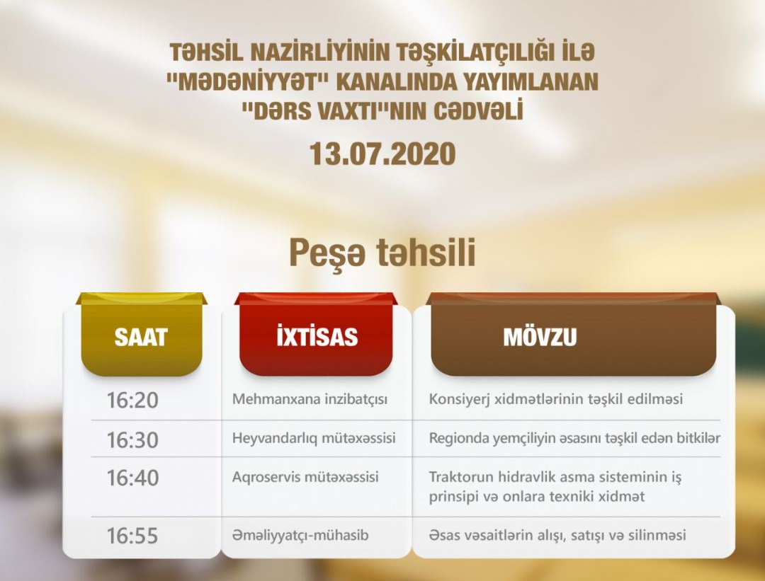 Peşə təhsili üzrə teledərslərin 13 iyul cədvəli