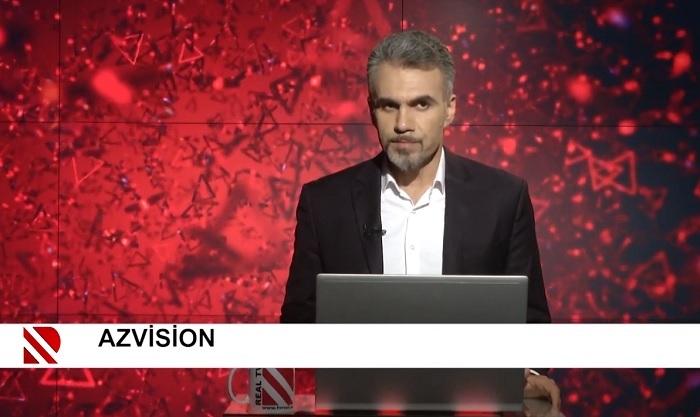 AzVision:    Həftənin REAL təhlili  (5 iyul)  –    VİDEO