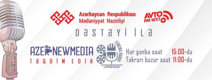 """""""Cinema Radio"""" yeni mövsümə başladı"""