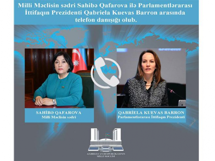 Azerbaijani parliament speaker, IPU president hold phone talk