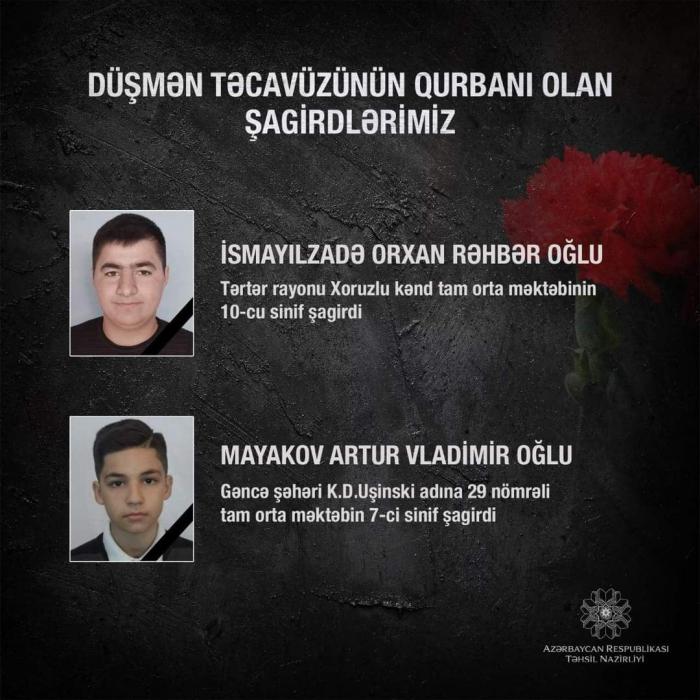 """""""Daha iki şagirdimiz düşmən təcavüzünün qurbanı oldu"""""""