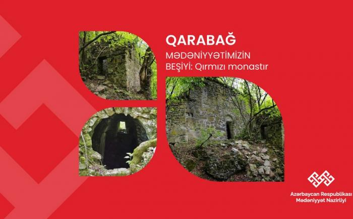Armenian occupation destroys Red Monastery in Azerbaijan