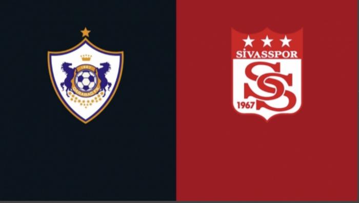 """""""Qarabağ"""" və """"Sivasspor""""un start heyətləri açıqlandı"""