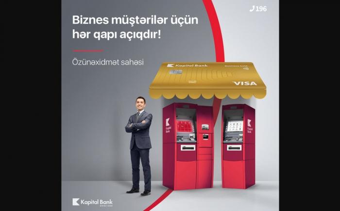 """""""Kapital Bank"""" biznes və sahibkarlar üçün özünəxidmət sahəsi yaradıb"""