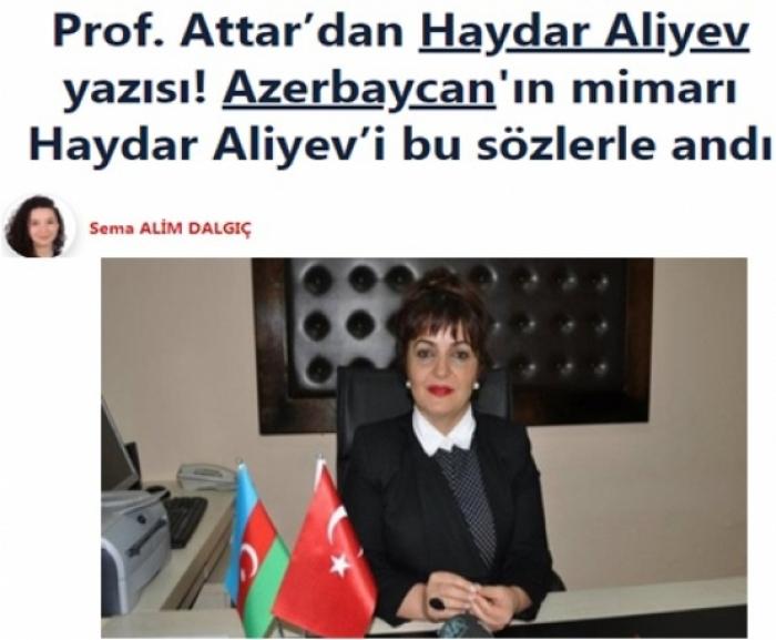 Türkiyə və ərəb mediası Heydər Əliyevdən yazdı