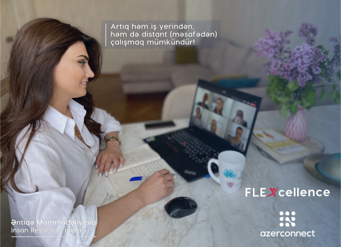 """For the first time in Azerbaijan, the """"FLEXcellence"""" program for large staff's remote work launched"""