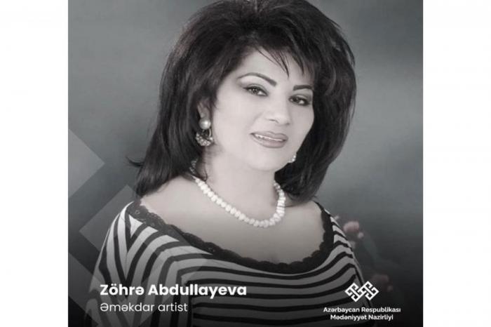 Nazirlik Zöhrə Abdullayevanın vəfatı ilə əlaqədar nekroloq yaydı