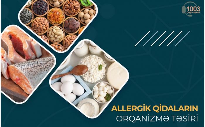 Allergik qidaların orqanizmə təsiri