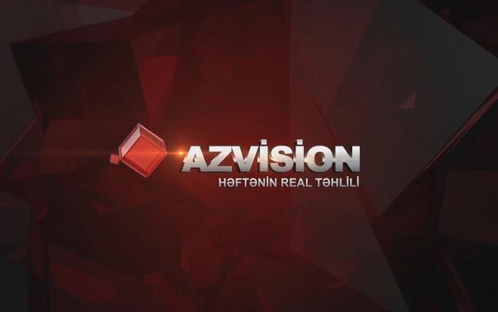 AzVision:    Sərhəd insidentlərinin gizli səbəbi haqda versiya –    VİDEO